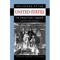 Religions of the United States in Practice, Volume 1 by Colleen McDannell, 9780691009995