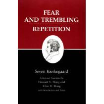 Kierkegaard's Writings, VI, Volume 6: Fear and Trembling/Repetition by Soren Kierkegaard, 9780691020266
