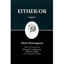 Kierkegaard's Writing, III, Part I: Either/Or by Soren Kierkegaard, 9780691020419
