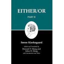 Kierkegaard's Writings IV, Part II: Either/Or by Soren Kierkegaard, 9780691020426