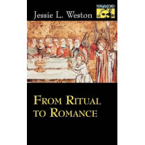 From Ritual to Romance by Jessie L. Weston, 9780691021072