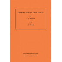 Combinatorics of Train Tracks. (AM-125), Volume 125 by R. C. Penner, 9780691025315