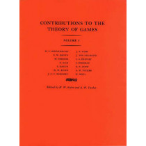 Contributions to the Theory of Games (AM-24), Volume I by Harold William Kuhn, 9780691079349