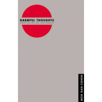 Harmful Thoughts: Essays on Law, Self, and Morality by Meir Dan-Cohen, 9780691090078