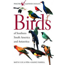 Birds of Southern South America and Antarctica by Martin R. de la Pena, 9780691090351