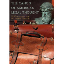 The Canon of American Legal Thought by W. Fischer, 9780691120003