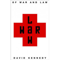 Of War and Law by David Kennedy, Jr., 9780691128641