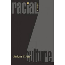 Racial Culture: A Critique by Richard Thompson Ford, 9780691128696