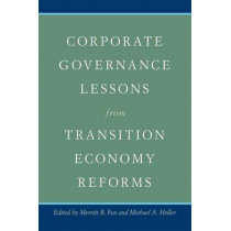 Corporate Governance Lessons from Transition Economy Reforms by Merritt B. Fox, 9780691138312