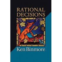 Rational Decisions by Ken Binmore, 9780691149899