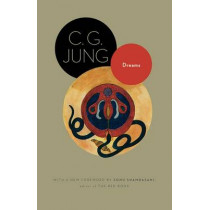 Dreams: (From Volumes 4, 8, 12, and 16 of the Collected Works of C. G. Jung) by C. G. Jung, 9780691150482