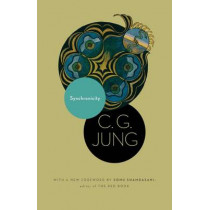 Synchronicity: An Acausal Connecting Principle. (From Vol. 8. of the Collected Works of C. G. Jung) by C. G. Jung, 9780691150505