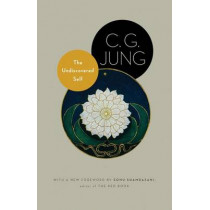 The Undiscovered Self: With Symbols and the Interpretation of Dreams by C. G. Jung, 9780691150512