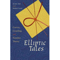 Elliptic Tales: Curves, Counting, and Number Theory by Avner Ash, 9780691151199