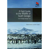 A Field Guide to the Wildlife of South Georgia by Robert Burton, 9780691156613