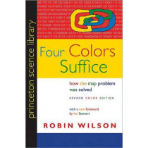 Four Colors Suffice: How the Map Problem Was Solved - Revised Color Edition by Robin Wilson, 9780691158228