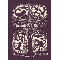 The Original Folk and Fairy Tales of the Brothers Grimm: The Complete First Edition by Jacob Grimm, 9780691160597