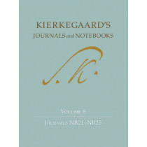 Kierkegaard's Journals and Notebooks, Volume 8: Journals NB21-NB25 by Niels Jorgen Cappelorn, 9780691166186