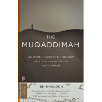 The Muqaddimah: An Introduction to History - Abridged Edition by Ibn Khaldun, 9780691166285