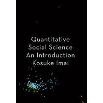 Quantitative Social Science: An Introduction by Kosuke Imai, 9780691167039