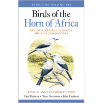 Birds of the Horn of Africa: Ethiopia, Eritrea, Djibouti, Somalia, and Socotra - Revised and Expanded Edition by Nigel Redman, 9780691172897