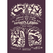 The Original Folk and Fairy Tales of the Brothers Grimm: The Complete First Edition by Jacob Grimm, 9780691173221