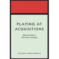 Playing at Acquisitions: Behavioral Option Games by Han T. J. Smit, 9780691176413