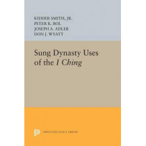 Sung Dynasty Uses of the I Ching by Kidder Smith, 9780691607764