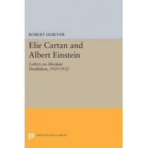 Elie Cartan and Albert Einstein: Letters on Absolute Parallelism, 1929-1932 by Robert Debever, 9780691608044