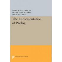 The Implementation of Prolog by Ara M. Djamboulian, 9780691609393
