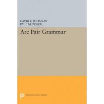 Arc Pair Grammar by David E. Johnson, 9780691615585