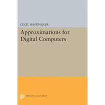 Approximations for Digital Computers by Cecil H. Hastings, 9780691626949