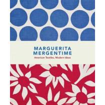 Marguerita Mergentime - American Textiles, Modern Ideas by Marguerita Mergentime, 9780692768273