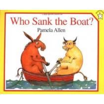 Who Sank the Boat? by Pamela Allen, 9780698113732