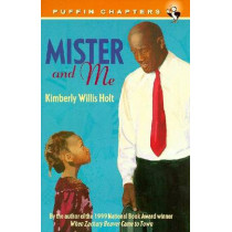 Mister and Me by Kimberly Willis Holt, 9780698118690