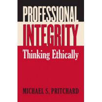 Professional Integrity: Thinking Ethically, 9780700615575