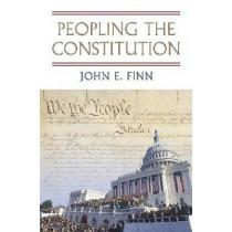 Peopling the Constitution by John E. Finn, 9780700619627