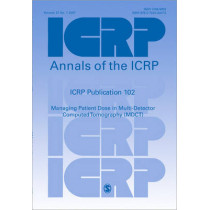 ICRP Publication 102: Managing Patient Dose in Multi-Detector Computed Tomography (MDCT) by ICRP, 9780702030475