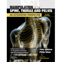 Manipulation of the Spine, Thorax and Pelvis: An Osteopathic Perspective by Peter Gibbons, 9780702031304