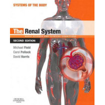 The Renal System: Systems of the Body Series by Michael J. Field, 9780702033711