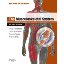 The Musculoskeletal System: Systems of the Body Series, 9780702033773