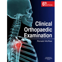 Clinical Orthopaedic Examination by Ronald McRae, 9780702033933
