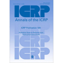 ICRP Publication 106: Radiation Dose to Patients from Radiopharmaceuticals by ICRP, 9780702034503
