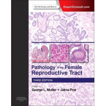 Pathology of the Female Reproductive Tract by George L. Mutter, 9780702044977