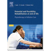 Potential and Possibility: Rehabilitation at end of life: Physiotherapy in Palliative Care by Susanne Adler, 9780702050275