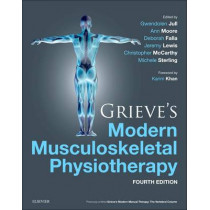 Grieve's Modern Musculoskeletal Physiotherapy by Gwendolen Jull, 9780702051524