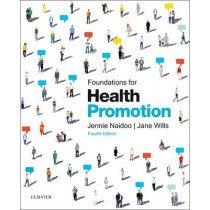 Foundations for Health Promotion by Jennie Naidoo, 9780702054426