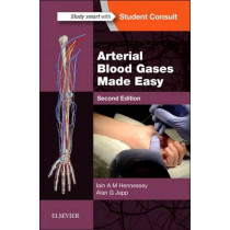 Arterial Blood Gases Made Easy: With STUDENT CONSULT Online Access by Iain A. M. Hennessey, 9780702061905