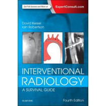 Interventional Radiology: A Survival Guide by David Kessel, 9780702067303