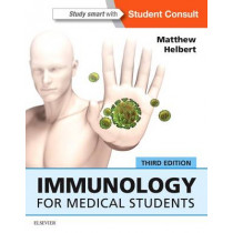 Immunology for Medical Students by Matthew Helbert, 9780702068010